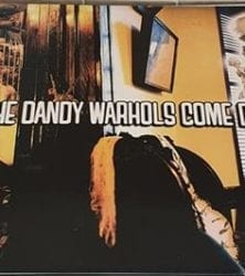 Buy this rare Dandy Warhols record by clicking here